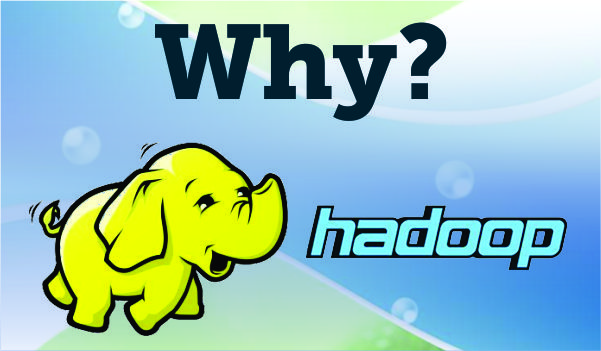 Why Should I use IBM Hadoop for BigData?